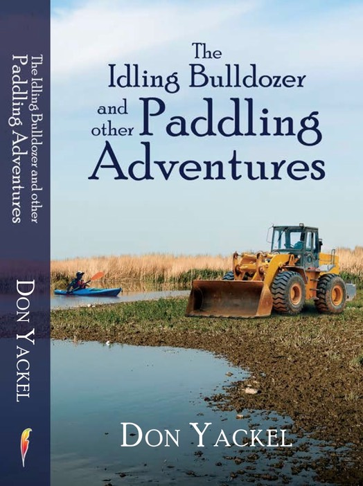 DON Yackel - The Idling Bulldozer and Other Paddling  - V6 copy - Version 2